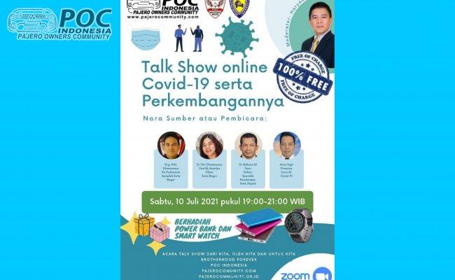Talk Show Online Covid-19 serta perkembangannya untuk seluruh Member POC Indonesia